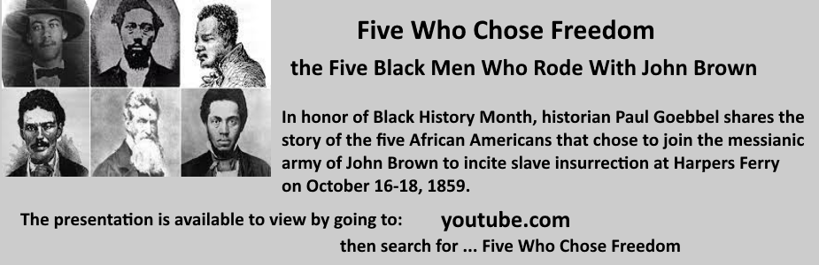 Five Who Chose Freedom - the Five Black Men Who Rode With John Brown